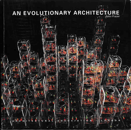 """The Universal Constructor"", environnement auto-organisateur et interactif, Architecture, Association Diploma Unit 11 en collaboration avec l'Université de Ulster, 1990 (couverture de An Evolutionary Architecture de John Frazer). Photo: Geoffrey Beeckman, courtesy of Building Design. Source : http://www.aaschool.ac.uk/publications/ea/00_intro.pdf."