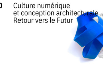 Appel à Communication – SCAN'20_Séminaire de Conception Architecturale Numérique